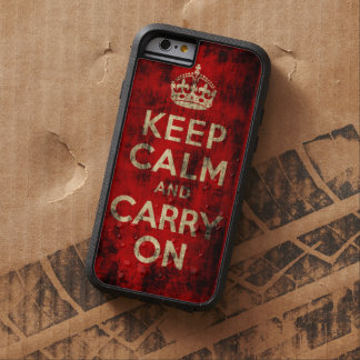 Vintage Grunge Keep Calm and Carry On Tough Xtreme iPhone 6 Case