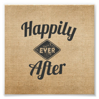 Vintage Happily Ever After Burlap Photo Print