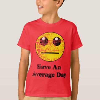 Vintage Have An Average Day Smiley T-Shirt