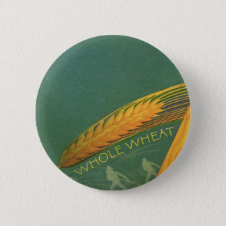 Vintage Healthy Foods, Whole Grain Wheat Bread 2 Inch Round Button