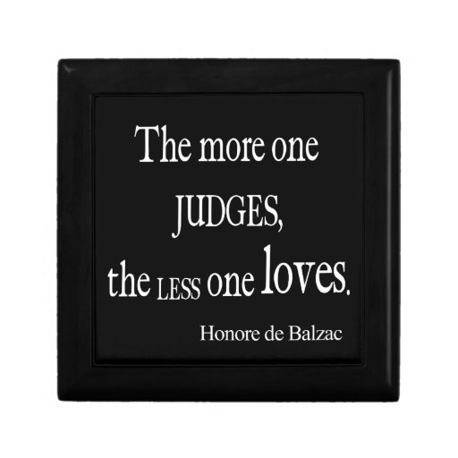 Vintage Honore Balzac More Judge Less Love Quote Jewelry Boxes