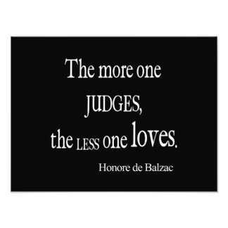 Vintage Honore Balzac More Judge Less Love Quote Photo Print