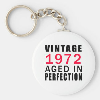 Vintage In 1972 Aged In Perfection Keychain