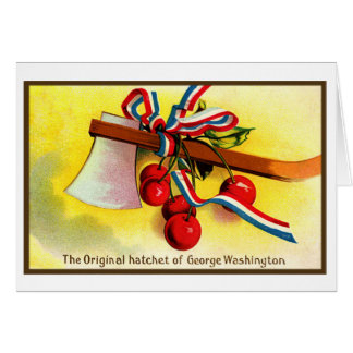 Vintage Independence Day George Washington Hatchet Card