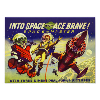 Vintage Into Space with Ace Brave Science Fiction Poster