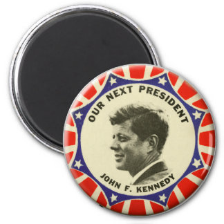 Vintage JFK John Kennedy Button Our Next President Magnet