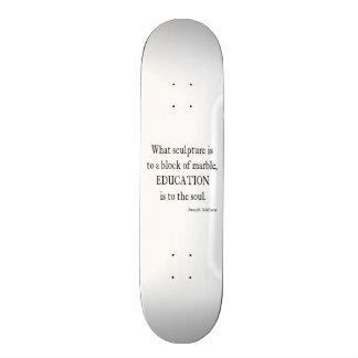 Vintage Joseph Addison Education Quote Skate Board Deck