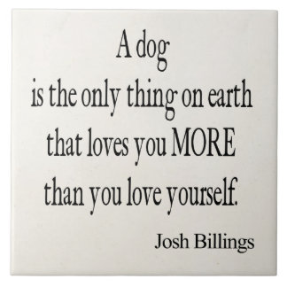 Vintage Josh Billings Dog Love Yourself Quote Tile