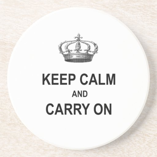 Vintage Keep Calm and Carry On Quote w Crown Coasters