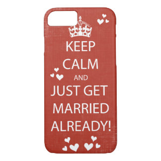 Vintage KEEP CALM  GET MARRIED iPhone 7 Case