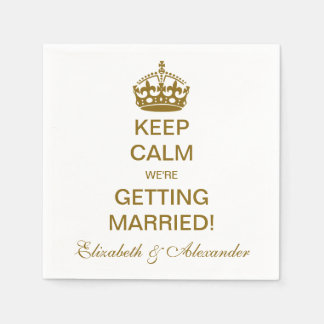 Vintage Keep Calm We're Getting Married! Gold Disposable Napkin