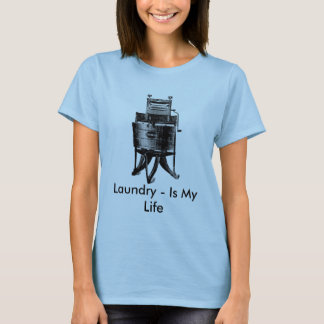 Vintage Laundry Is My Life, Laundry - Is My Life T-Shirt