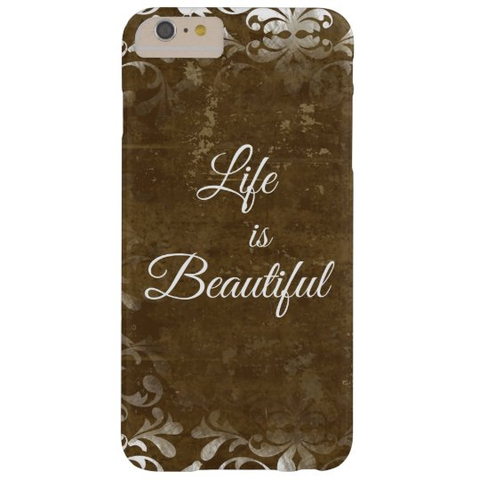 Vintage Life is Beautiful Quote Barely There iPhone 6 Plus Case