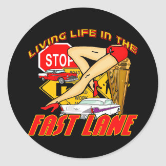 Vintage Living Life In The Fast Lane Classic Round Sticker