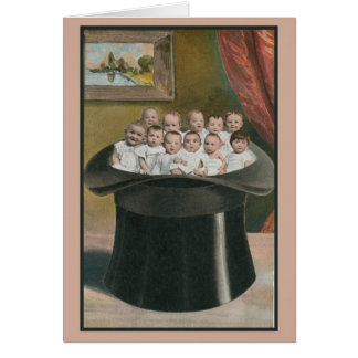 Vintage lots of babies in a high hat card