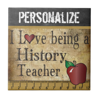 Vintage Love being a History Teacher Tile