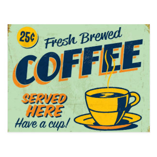 Vintage metal sign - Fresh Brewed Coffee Postcard