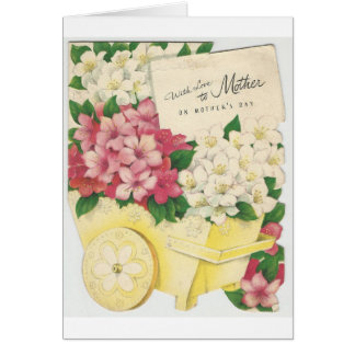 Vintage Mother's Day Cart Of Flowers Card