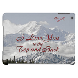 Vintage Mountains: I Love You to the Top and Back iPad Air Case