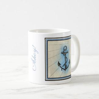 Vintage Nautical Anchor -ahoy! Or your own phrase Coffee Mug