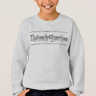 Vintage Notes And Queries Typograph Sweatshirt