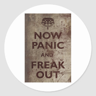 Vintage Now Panic & Freak Out Classic Round Sticker
