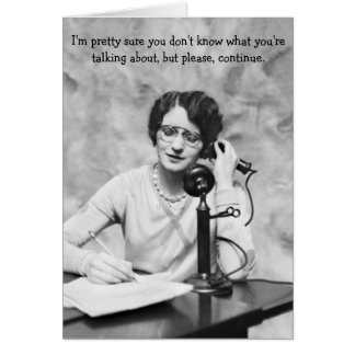 Vintage Office - Sarcasm on the Phone, Card