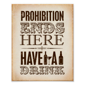 Vintage Party Print / PROHIBITION ENDS HERE Sign