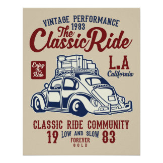 Vintage Performance the Classic Ride poster