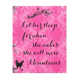 Vintage Pink Baby Quote She Will Move Mountains Canvas Print