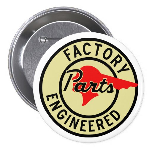 Vintage Pontiac Factory parts sign Button