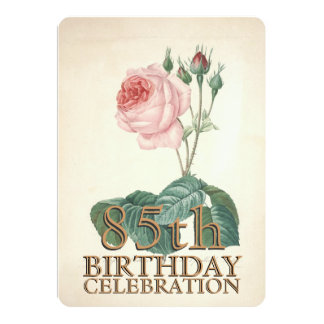 "Vintage Rose 85th Birthday Celebration Custom 5"" X 7"" Invitation Card"