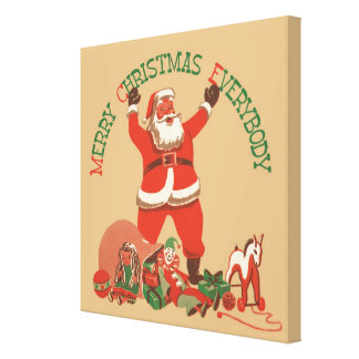 Vintage Santa Claus Toys Merry Christmas Everybody Gallery Wrapped Canvas