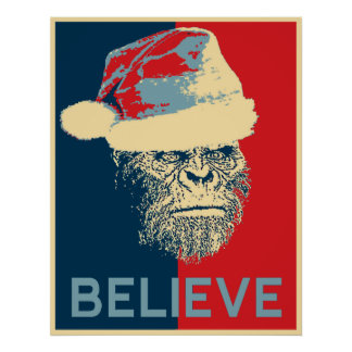 Vintage Sasquatch Bigfoot Santa BELIEVE Poster