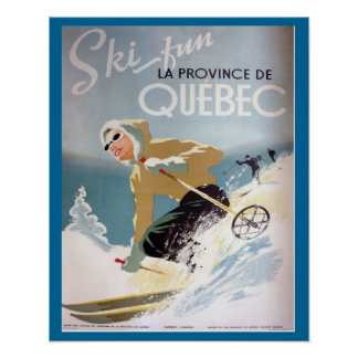 Vintage Ski Poster,  Quebec for winter sports Poster