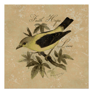 Vintage Songbird Bird Faith Hope Love Poster