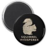 Vintage Squirrel Whisperer Fridge Magnet