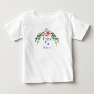 Vintage Style Floral Swag Dream On Personalized Baby T-Shirt