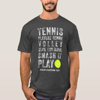 Vintage Tennis Players Gonna Play Cool Custom T-Shirt