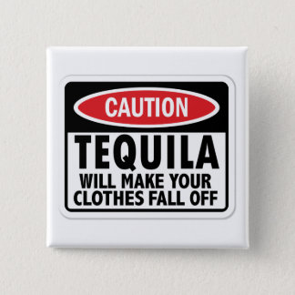 Vintage Tequila caution sign 2 Inch Square Button