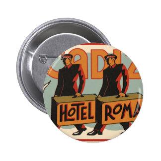 Vintage Travel Bellhops Hotel Roma, Cadiz, Spain 2 Inch Round Button