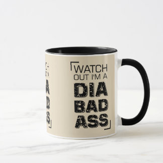 Vintage Typography Style-Watch Out I'm A Diabadass Mug