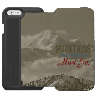 Vintage Typography The mountains are calling; Muir Incipio Watson™ iPhone 6 Wallet Case