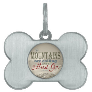 Vintage Typography The mountains are calling; Muir Pet Tags