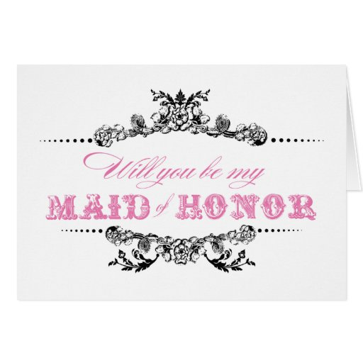 Vintage Will you be my Maid of Honor Card