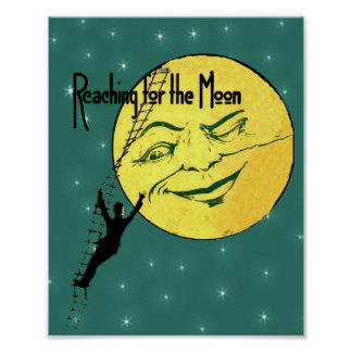 Vintage Winking Moon Man Ladder Reach for Moon Poster