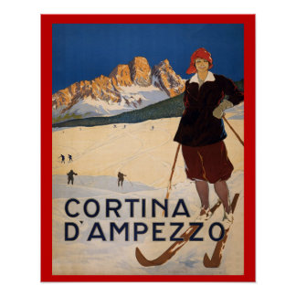 Vintage winter sports,Ski Italy, Cortina d'Ampezzo Poster