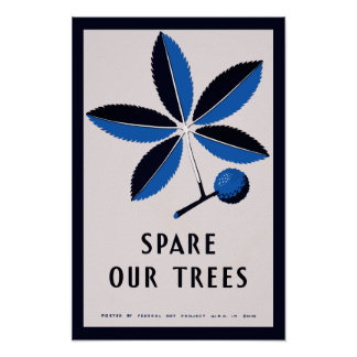 Vintage WPA - Spare Our Trees | Poster