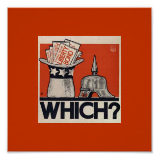 Vintage WW1 Liberty Bond Asks Which? Poster
