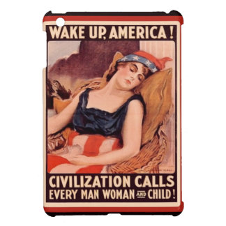 Vintage WW1 Patriotic Wake Up America Case For The iPad Mini